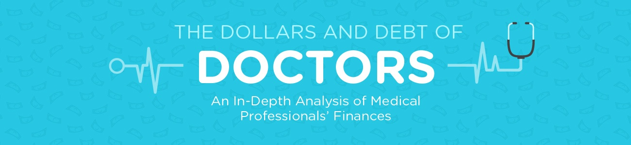The Dollars and Debt of Doctors